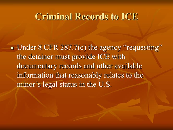 Criminal Records to ICE