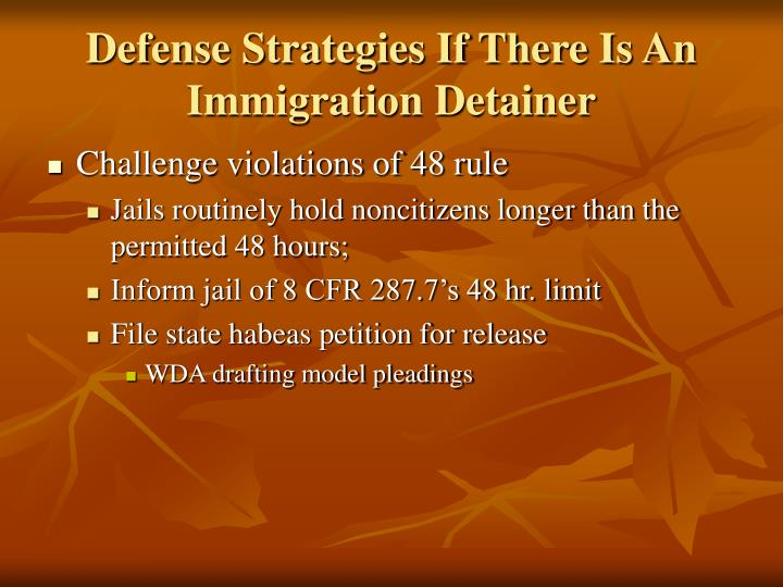Defense Strategies If There Is An Immigration Detainer