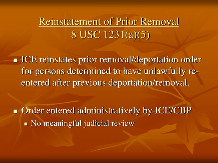 Reinstatement of Prior Removal