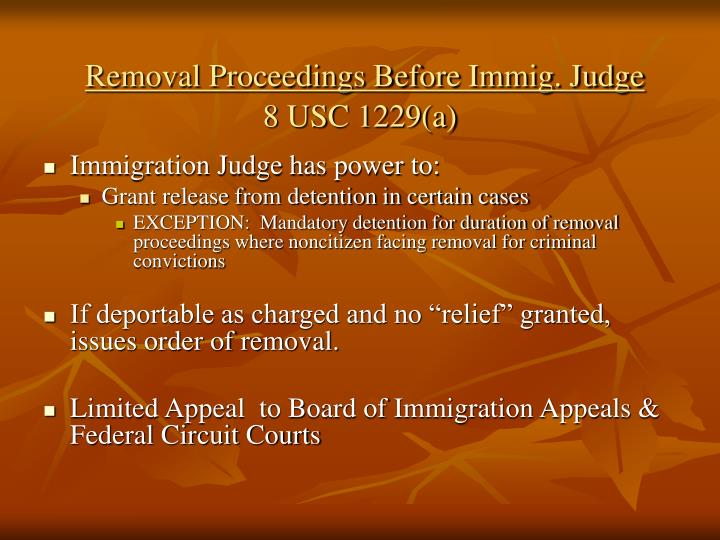 Removal Proceedings Before Immig. Judge