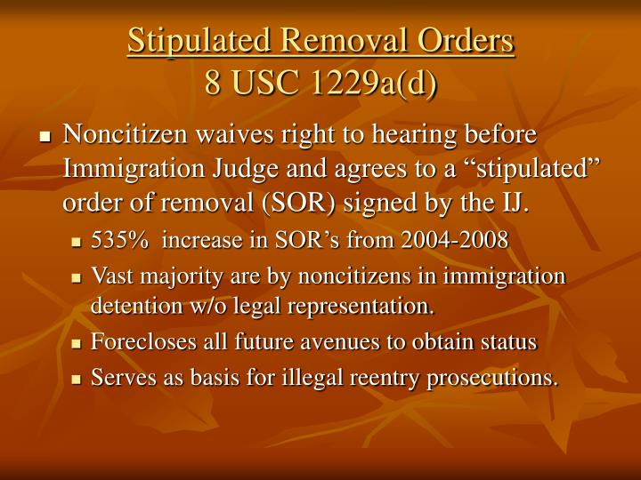 Stipulated Removal Orders