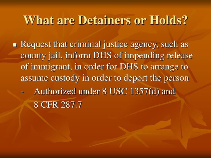 What are Detainers or Holds?