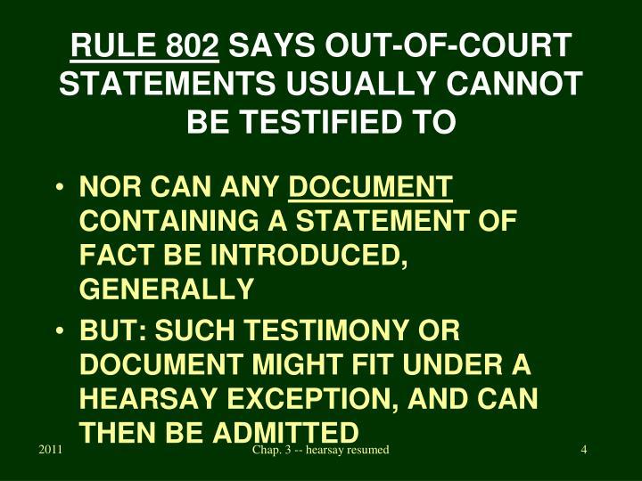 RULE 802