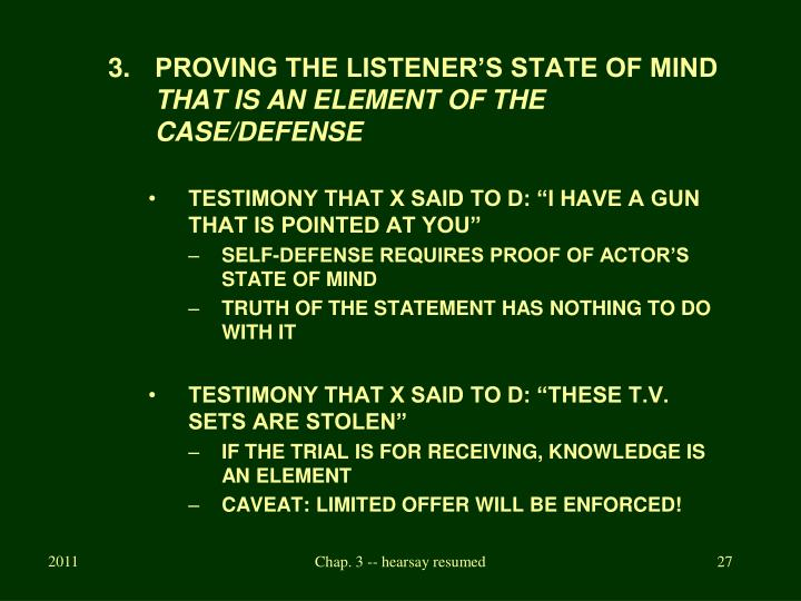 PROVING THE LISTENER'S STATE OF MIND