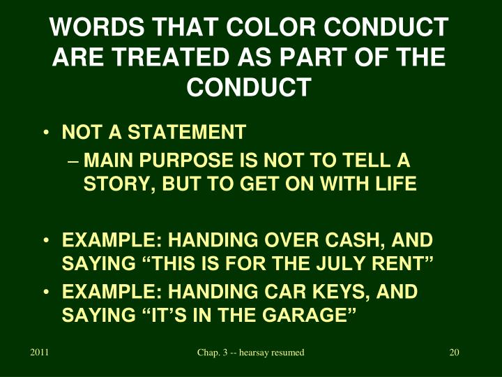 WORDS THAT COLOR CONDUCT ARE TREATED AS PART OF THE CONDUCT