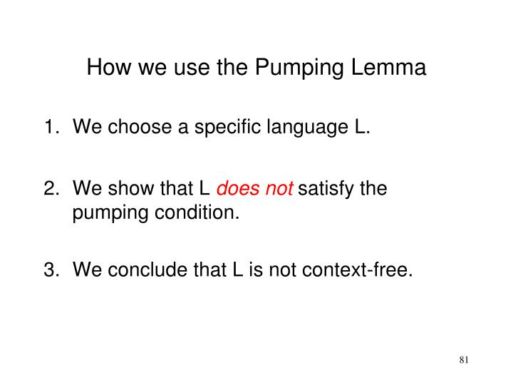 How we use the Pumping Lemma