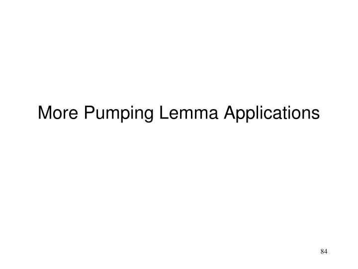 More Pumping Lemma Applications