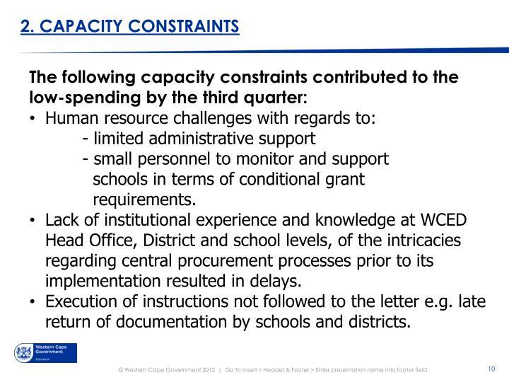 2. CAPACITY CONSTRAINTS