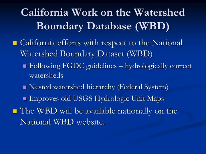 California Work on the Watershed Boundary Database (WBD)
