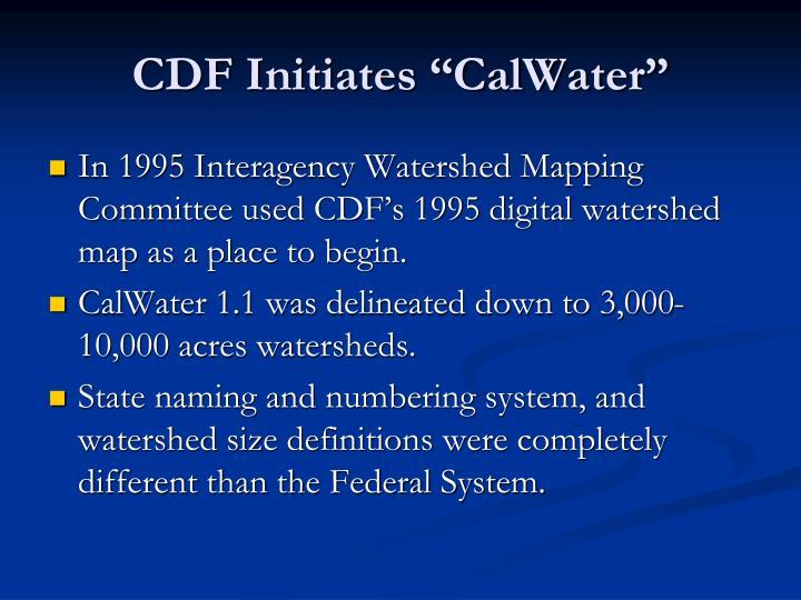 "CDF Initiates ""CalWater"""