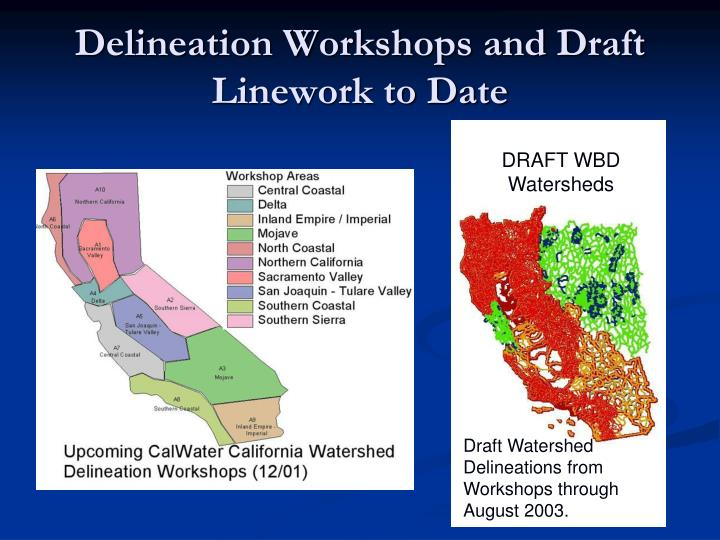 Delineation Workshops and Draft Linework to Date