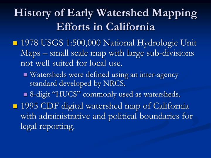 History of Early Watershed Mapping Efforts in California