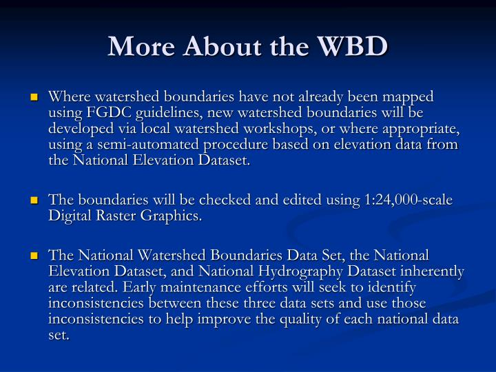 More About the WBD