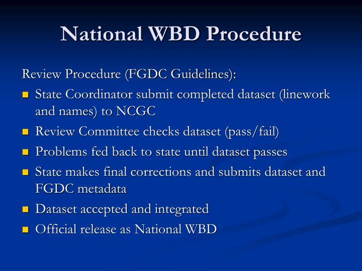 National WBD Procedure