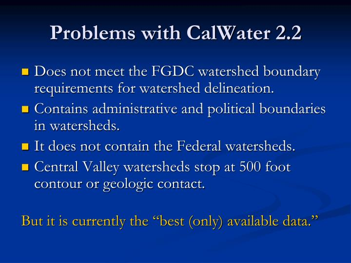 Problems with CalWater 2.2