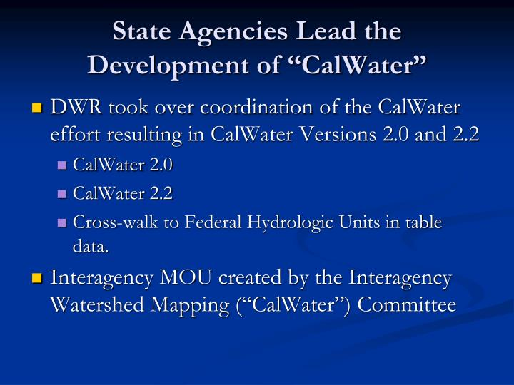 """State Agencies Lead the Development of """"CalWater"""""""