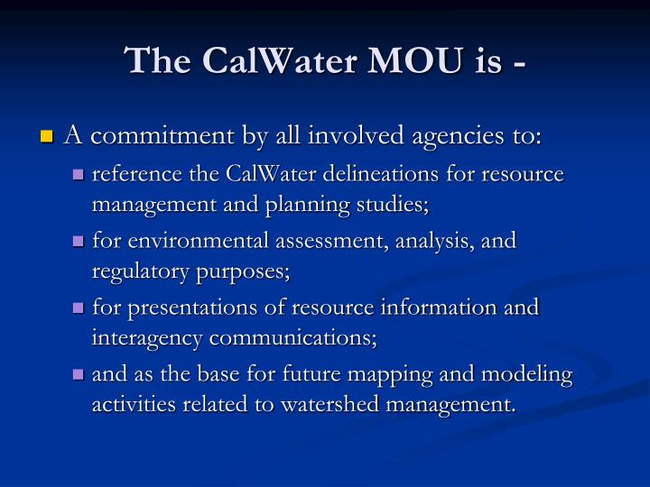 The CalWater MOU is -