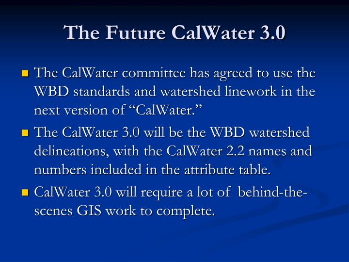 The Future CalWater 3.0