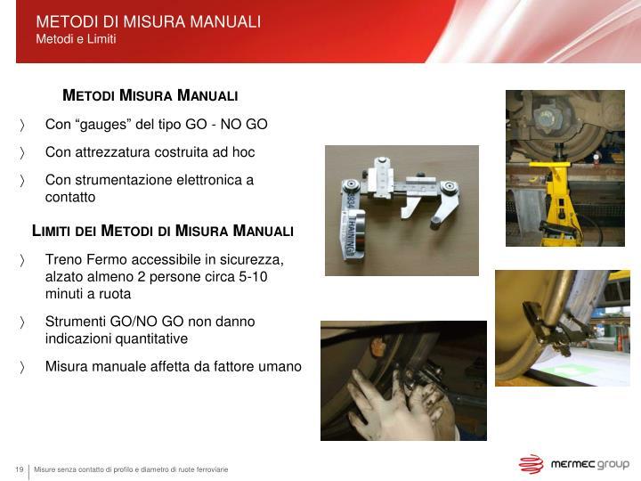 METODI DI MISURA MANUALI