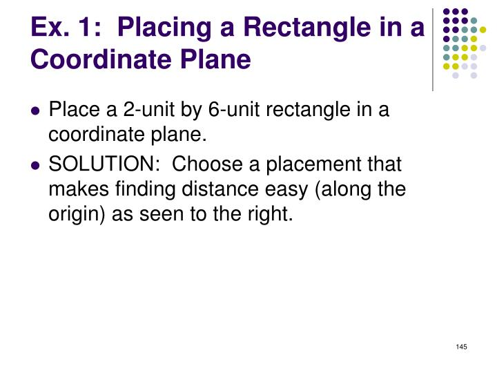 Ex. 1:  Placing a Rectangle in a Coordinate Plane