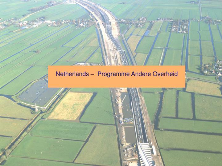 Netherlands –  Programme Andere Overheid