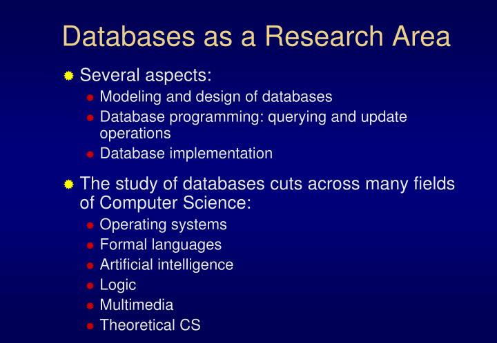 Databases as a Research Area