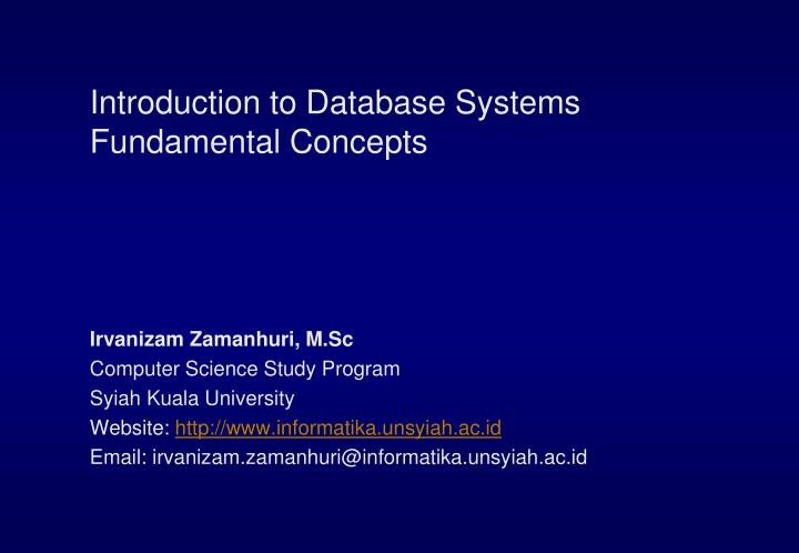 Introduction to database systems fundamental concepts