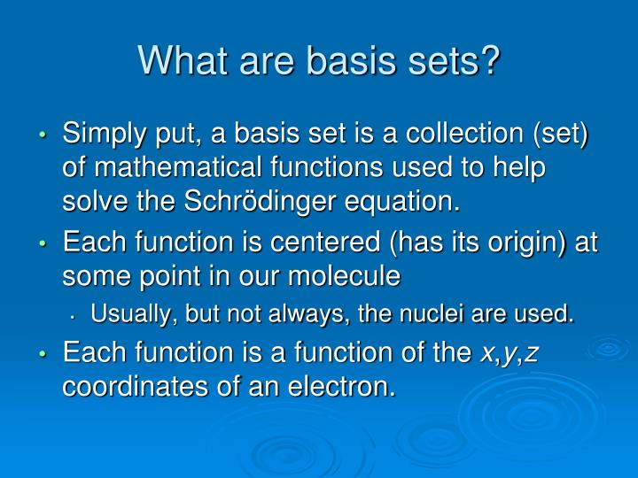 What are basis sets