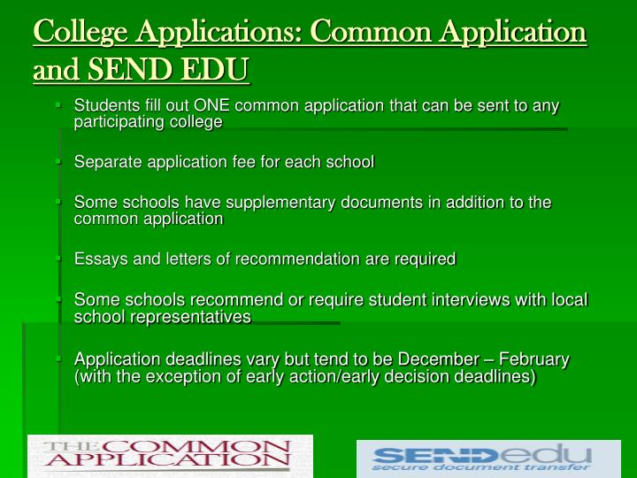College Applications: Common Application and SEND EDU