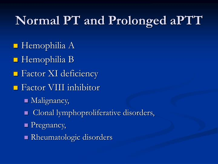 Normal PT and Prolonged aPTT