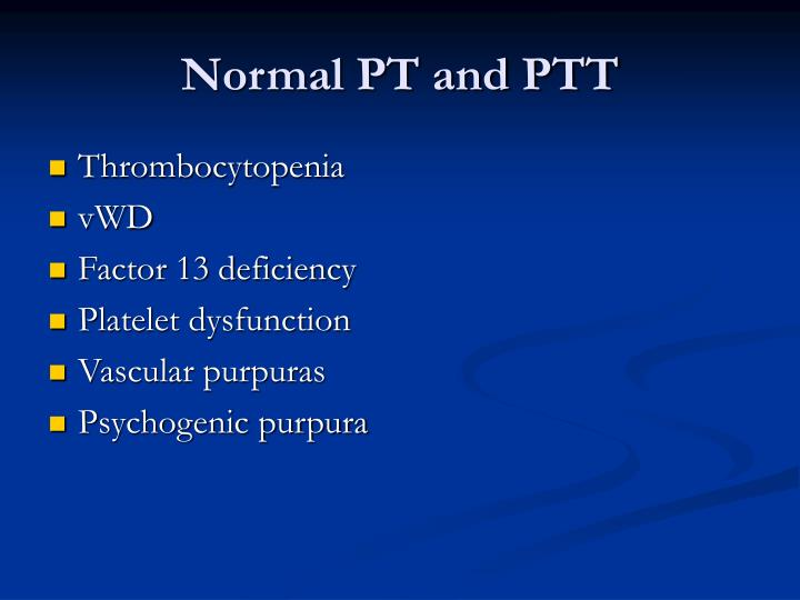 Normal PT and PTT