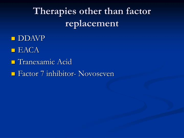 Therapies other than factor replacement