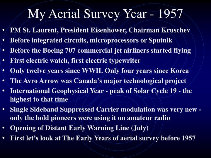 My Aerial Survey Year - 1957