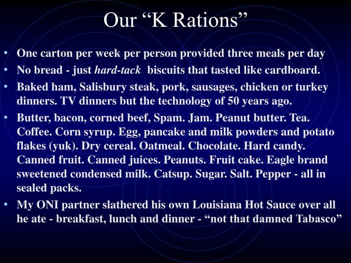 """Our """"K Rations"""""""