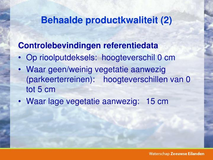 Behaalde productkwaliteit (2)