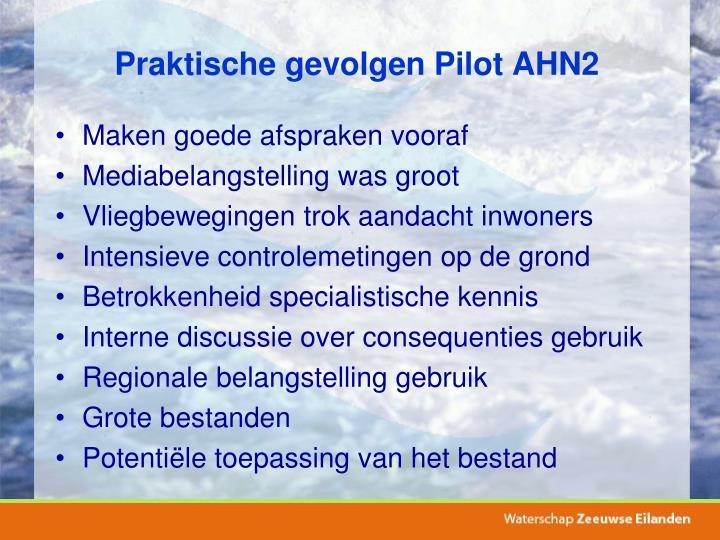 Praktische gevolgen Pilot AHN2
