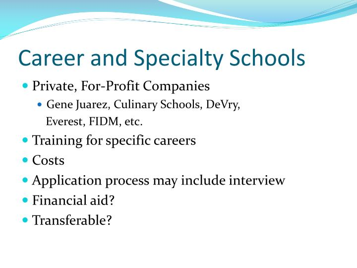 Career and Specialty Schools