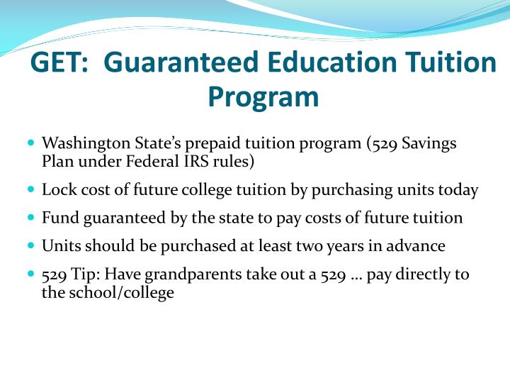 GET:  Guaranteed Education Tuition Program