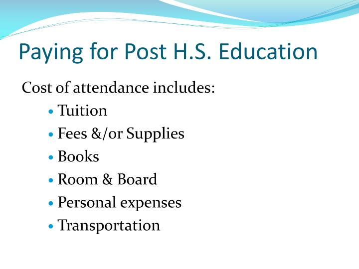 Paying for Post H.S. Education