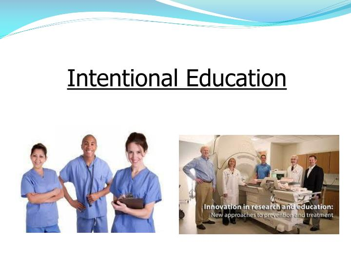 Intentional Education