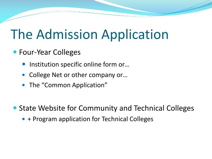 The Admission Application