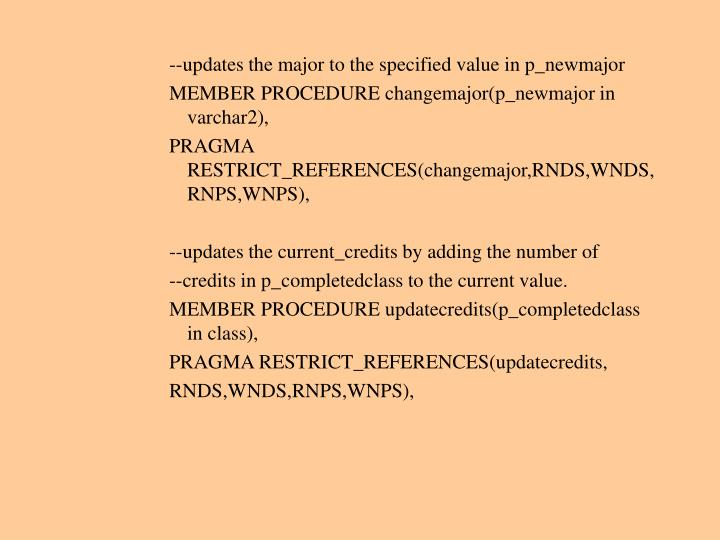 --updates the major to the specified value in p_newmajor