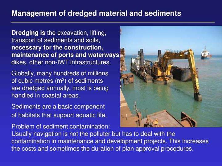 Management of dredged material and sediments
