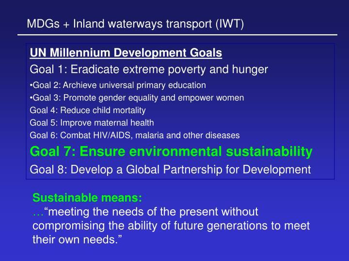 MDGs + Inland waterways transport (IWT)