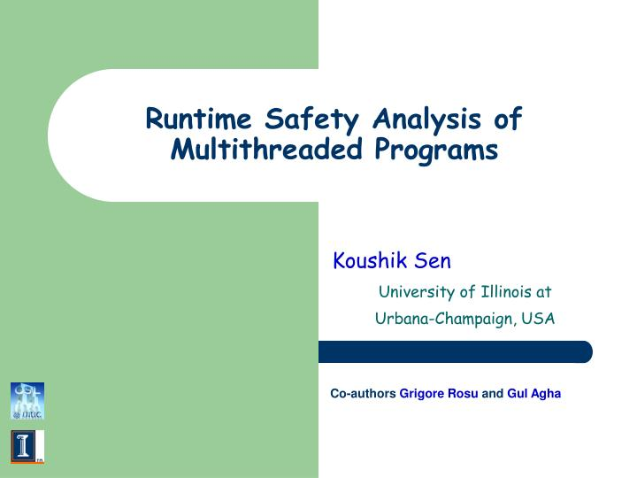 Runtime safety analysis of multithreaded programs