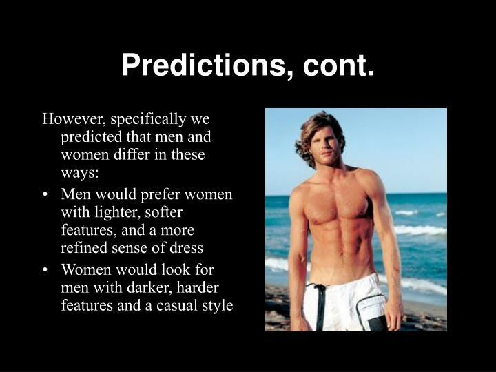 Predictions, cont.