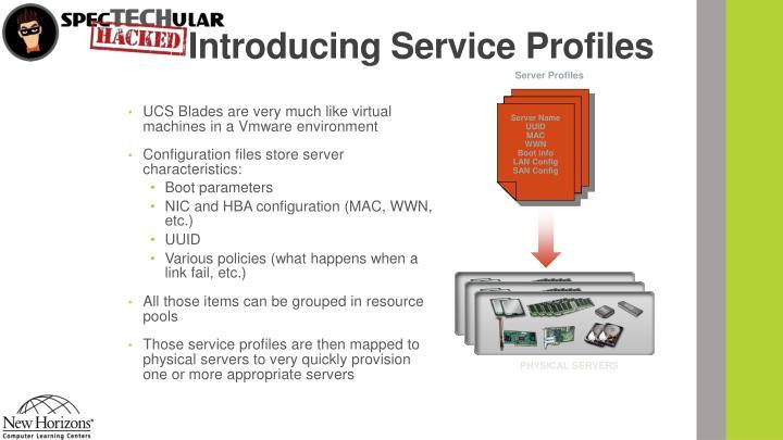 Introducing Service Profiles