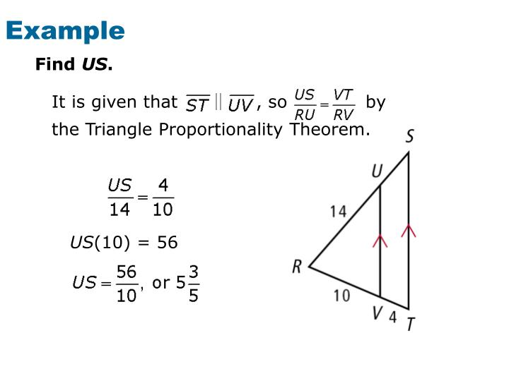 It is given that             , so             by the Triangle Proportionality Theorem.