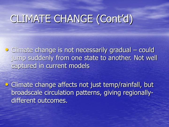 CLIMATE CHANGE (Cont'd)
