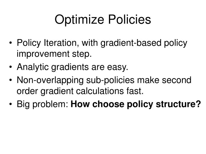Optimize Policies